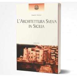 L'ARCHITETTURA SVEVA IN SICILIA
